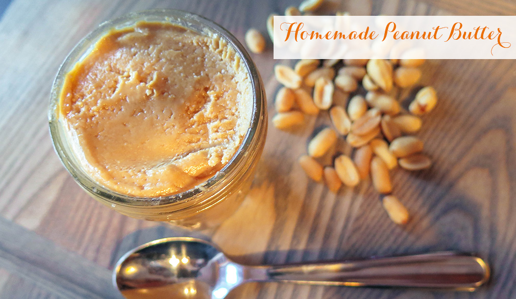 Homemade Peanut Butter | Monica Potter