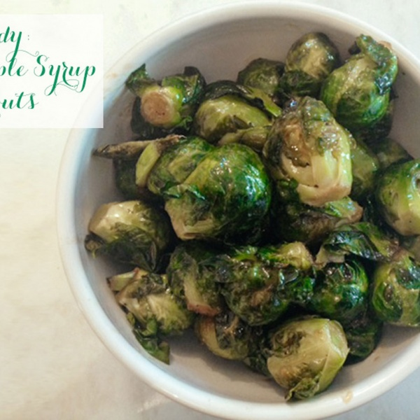 Nature's Candy: Roasted Maple Syrup Brussels Sprouts