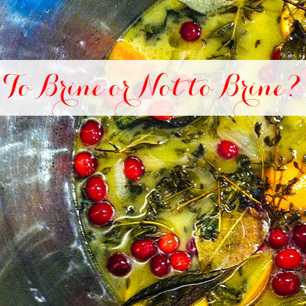 To Brine or Not to Brine?