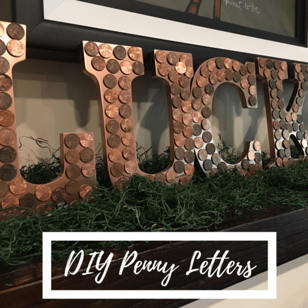 DIY Penny Letters
